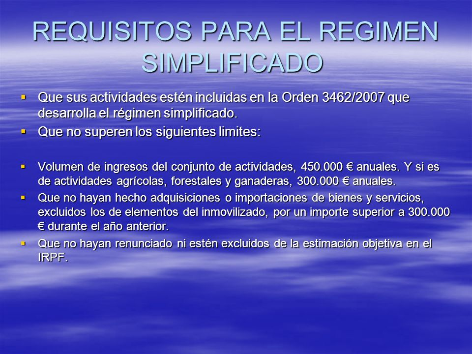 REQUISITOS PARA EL REGIMEN SIMPLIFICADO