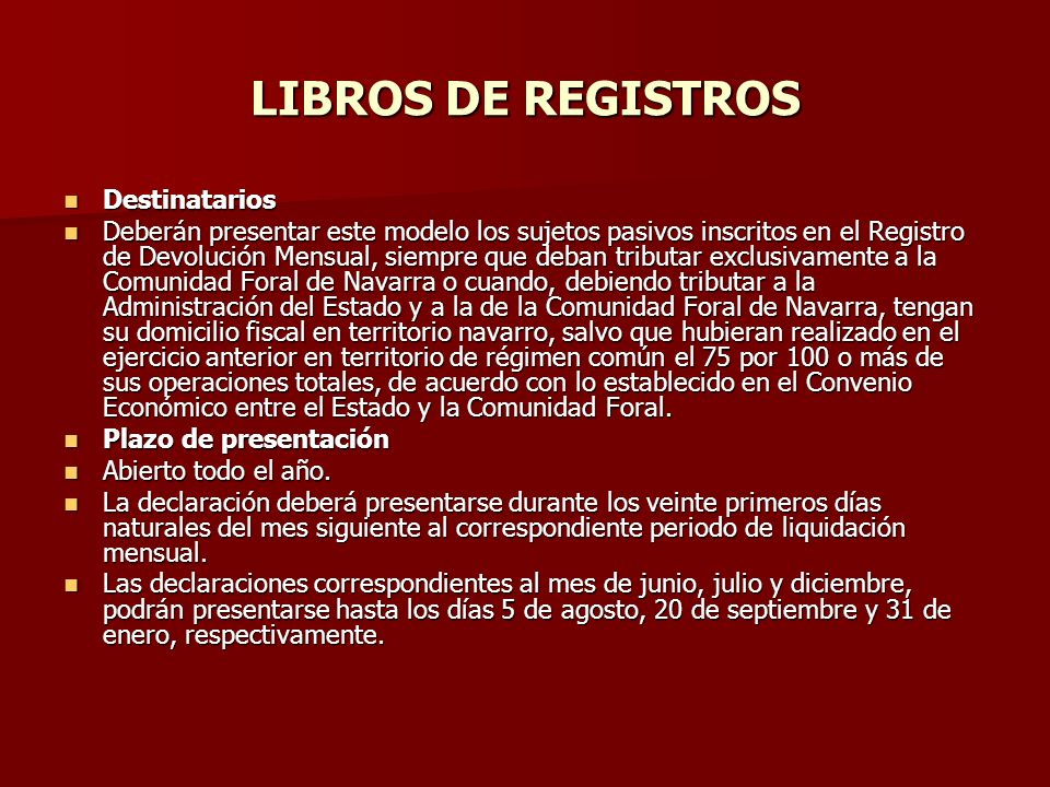 LIBROS DE REGISTROS Destinatarios
