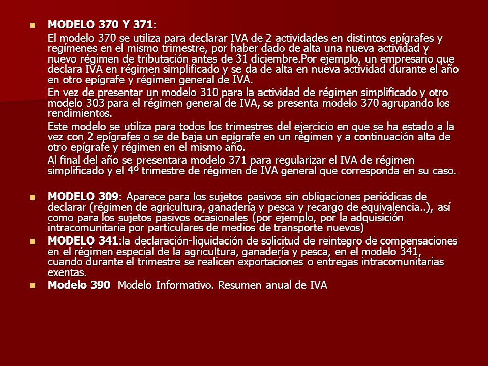 MODELO 370 Y 371: