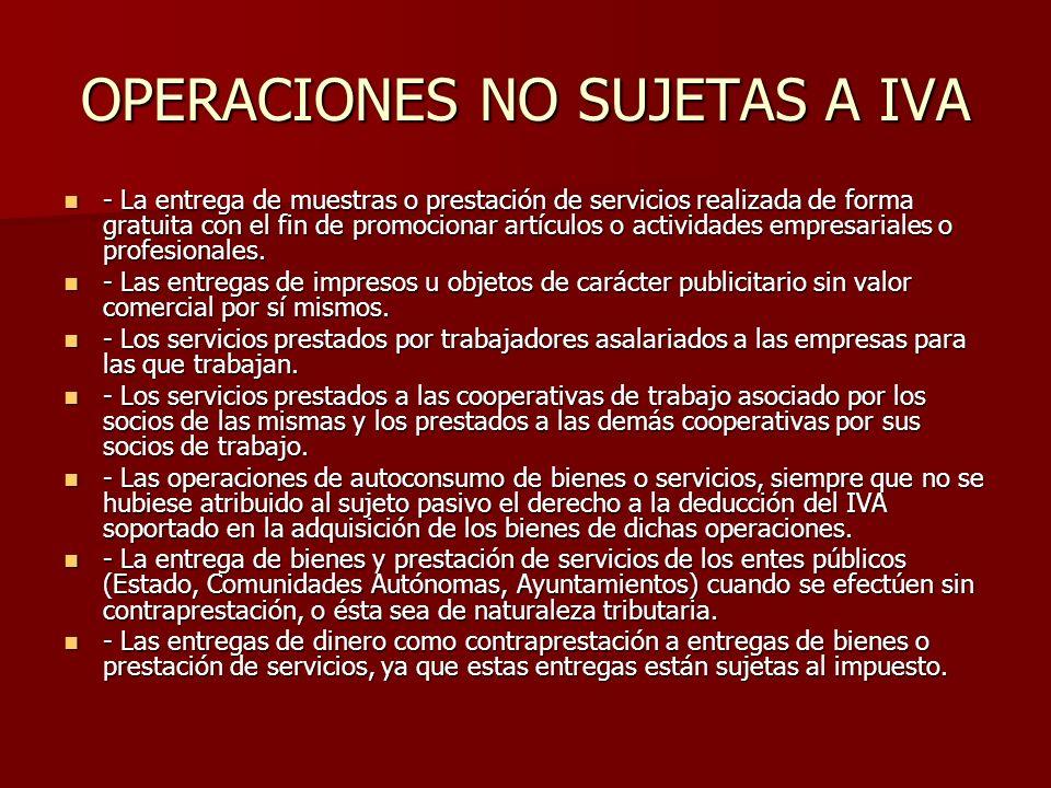 OPERACIONES NO SUJETAS A IVA