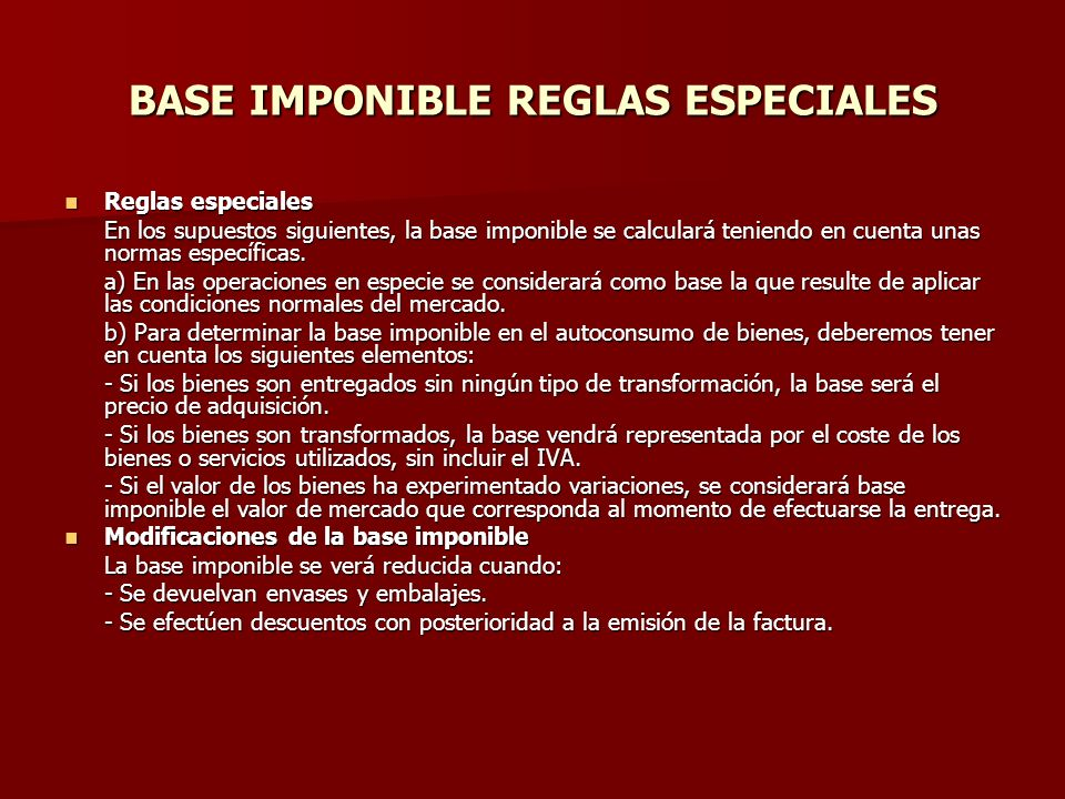 BASE IMPONIBLE REGLAS ESPECIALES