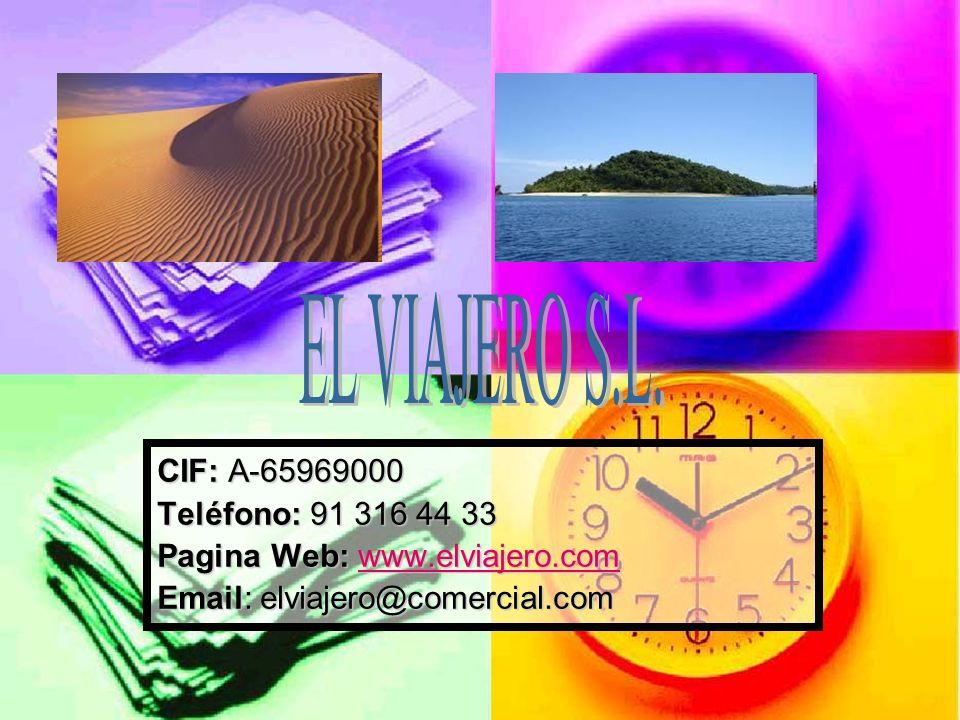 EL VIAJERO S.L. CIF: A-65969000 Teléfono: 91 316 44 33