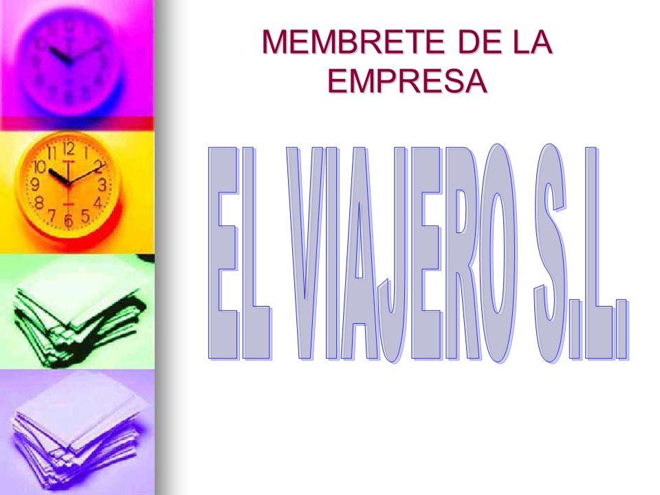 MEMBRETE DE LA EMPRESA EL VIAJERO S.L.