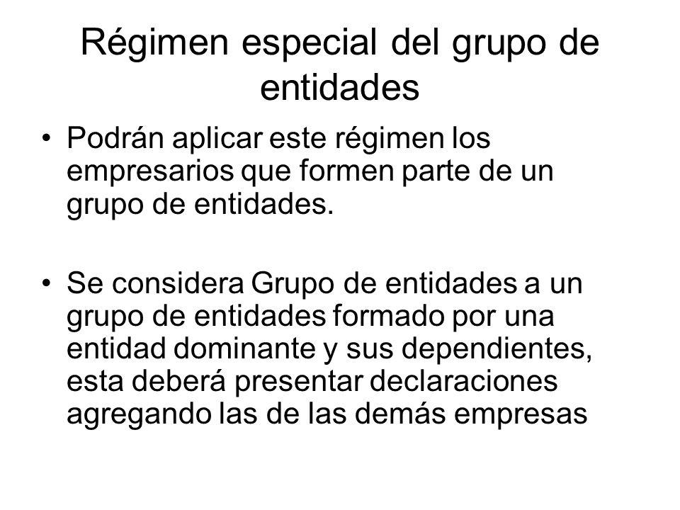 Régimen especial del grupo de entidades