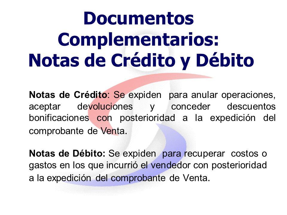 Documentos Complementarios: Notas de Crédito y Débito
