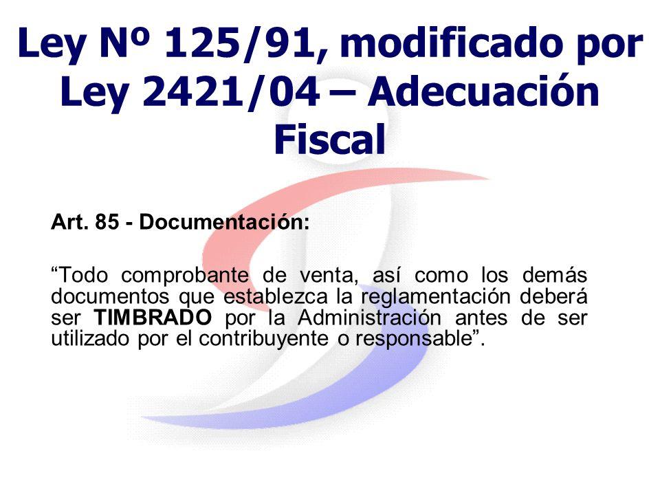 Ley Nº 125/91, modificado por Ley 2421/04 – Adecuación Fiscal