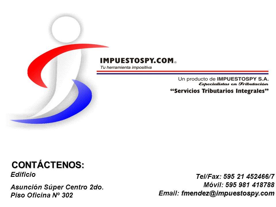 CONTÁCTENOS: Edificio Tel/Fax: 595 21 452466/7