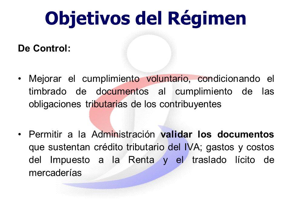 Objetivos del Régimen De Control: