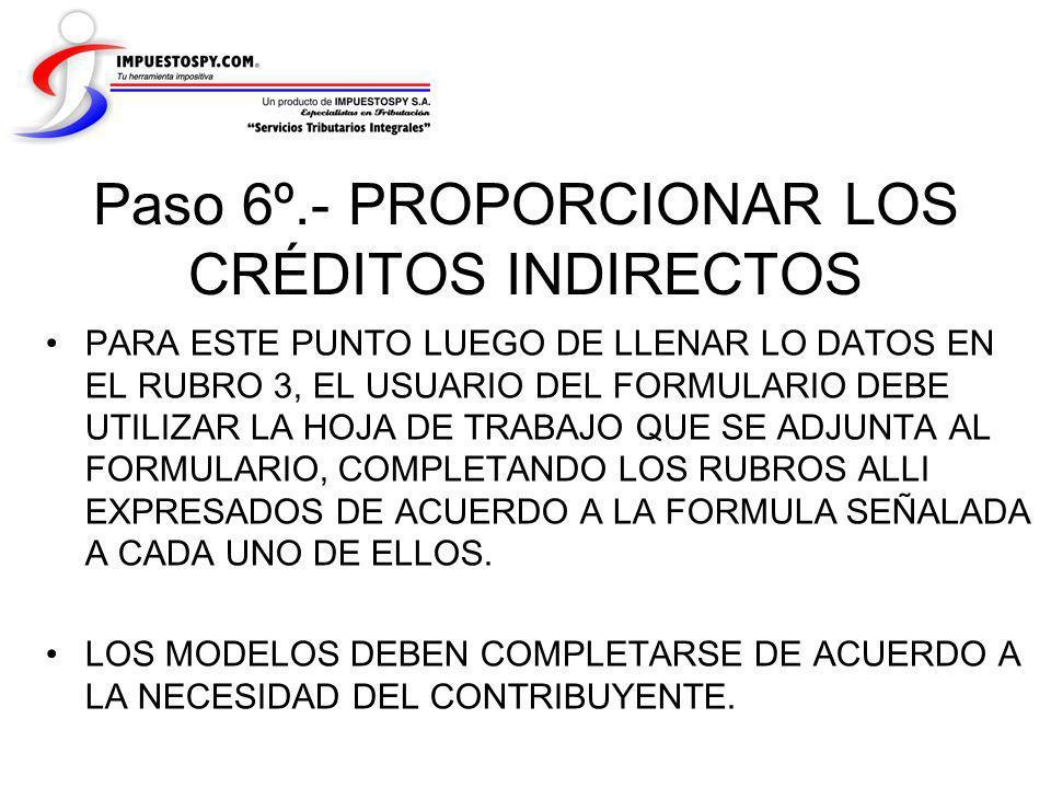 Paso 6º.- PROPORCIONAR LOS CRÉDITOS INDIRECTOS