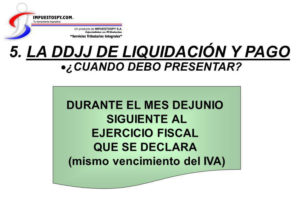 5. LA DDJJ DE LIQUIDACIÓN Y PAGO