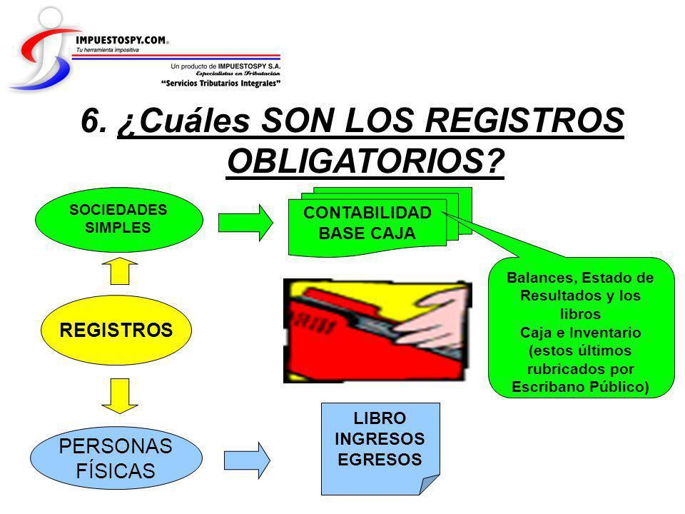 6. ¿Cuáles SON LOS REGISTROS OBLIGATORIOS
