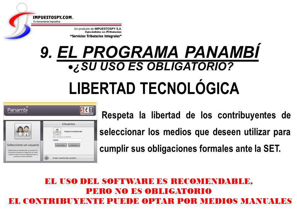 LIBERTAD TECNOLÓGICA 9. EL PROGRAMA PANAMBÍ ¿SU USO ES OBLIGATORIO