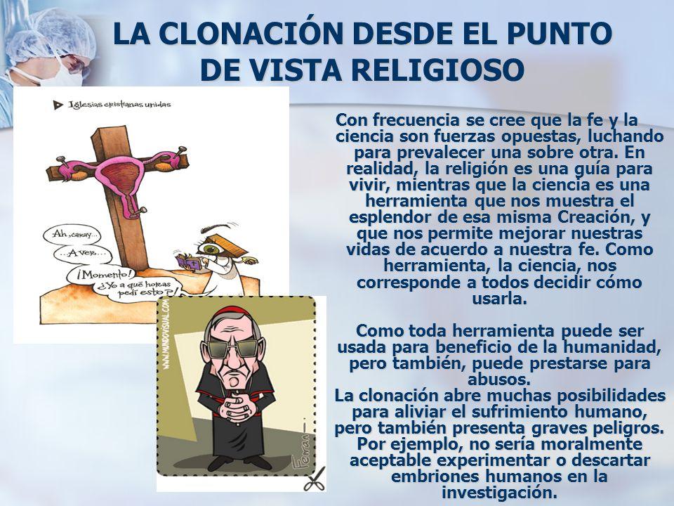 LA CLONACIÓN DESDE EL PUNTO DE VISTA RELIGIOSO
