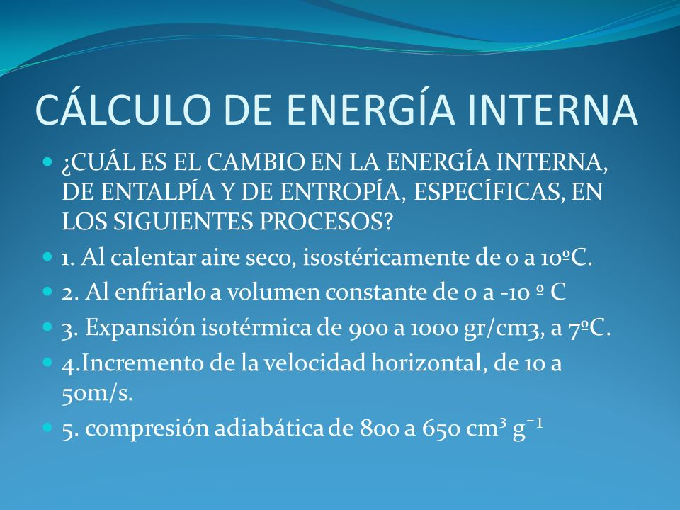CÁLCULO DE ENERGÍA INTERNA