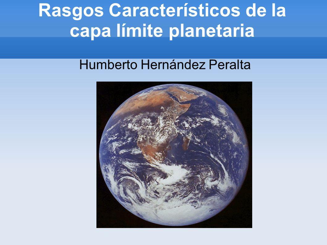 Rasgos Característicos de la capa límite planetaria