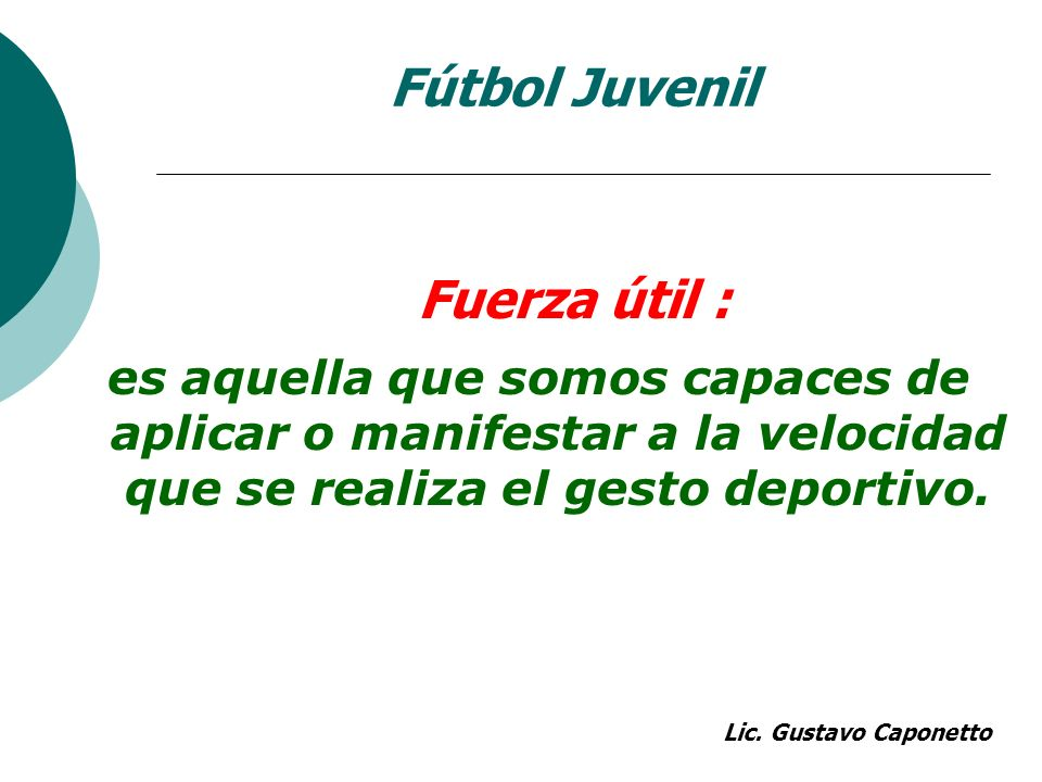Fútbol Juvenil Fuerza útil :