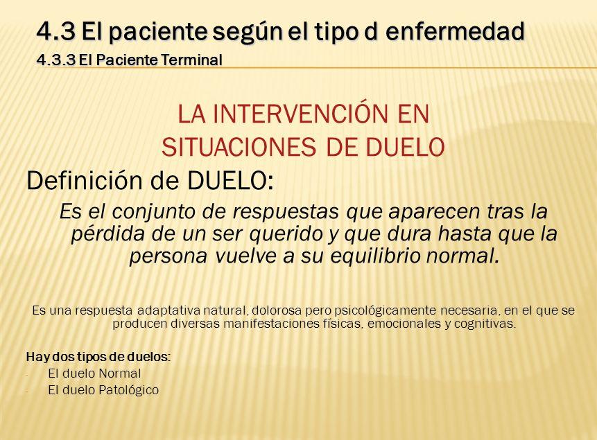 LA INTERVENCIÓN EN SITUACIONES DE DUELO Definición de DUELO: