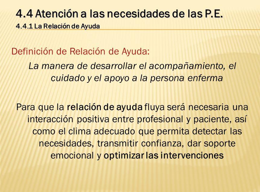 4.4 Atención a las necesidades de las P.E.