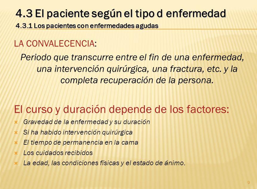 4.3 El paciente según el tipo d enfermedad