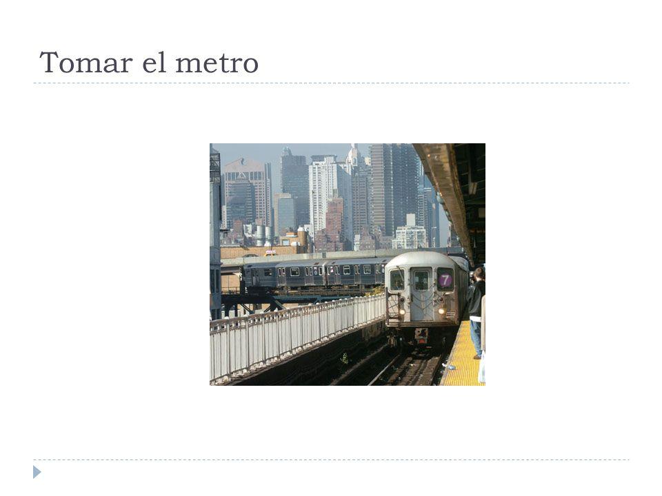 Tomar el metro