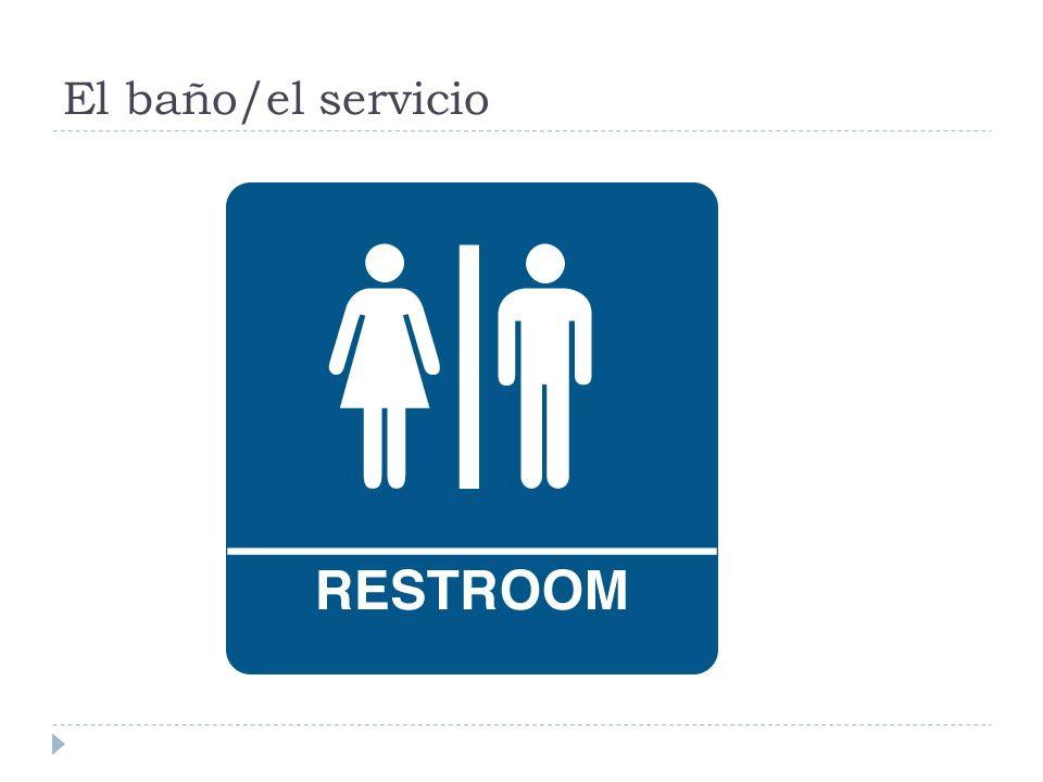 El baño/el servicio