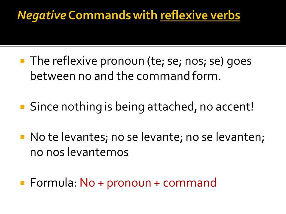 Negative Commands with reflexive verbs