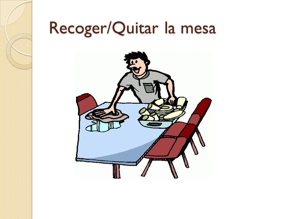 Recoger/Quitar la mesa