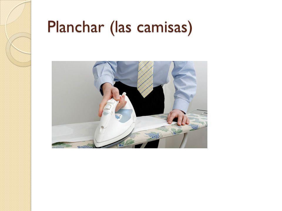 Planchar (las camisas)