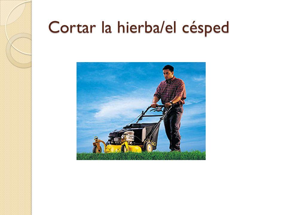 Cortar la hierba/el césped