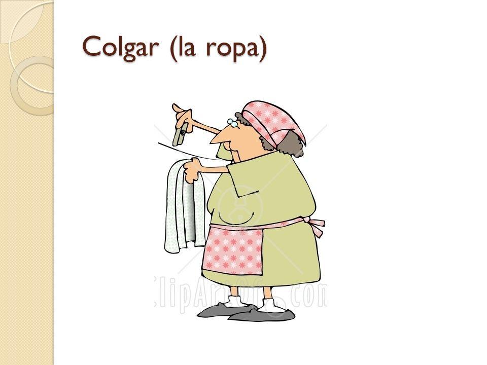 Colgar (la ropa)