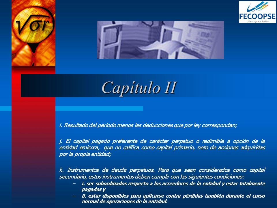 Capítulo II i. Resultado del periodo menos las deducciones que por ley correspondan;