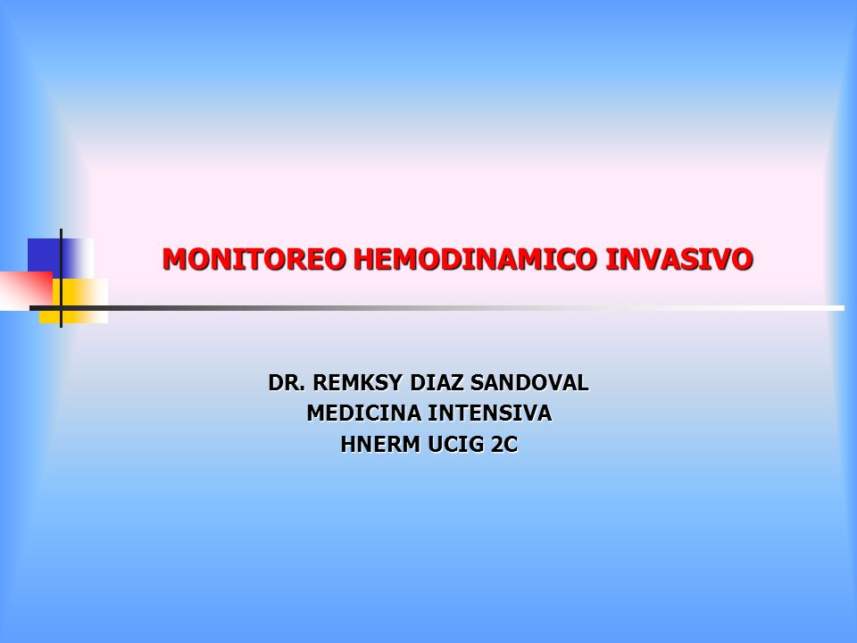 MONITOREO HEMODINAMICO INVASIVO
