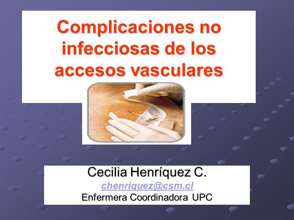 Complicaciones no infecciosas de los accesos vasculares