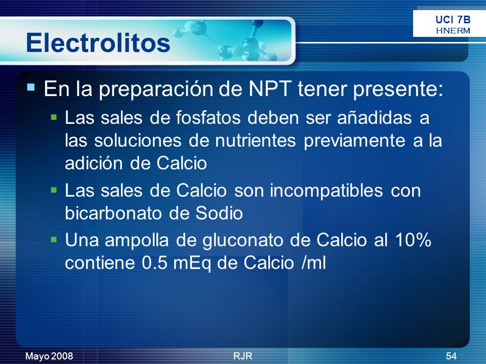 Electrolitos En la preparación de NPT tener presente:
