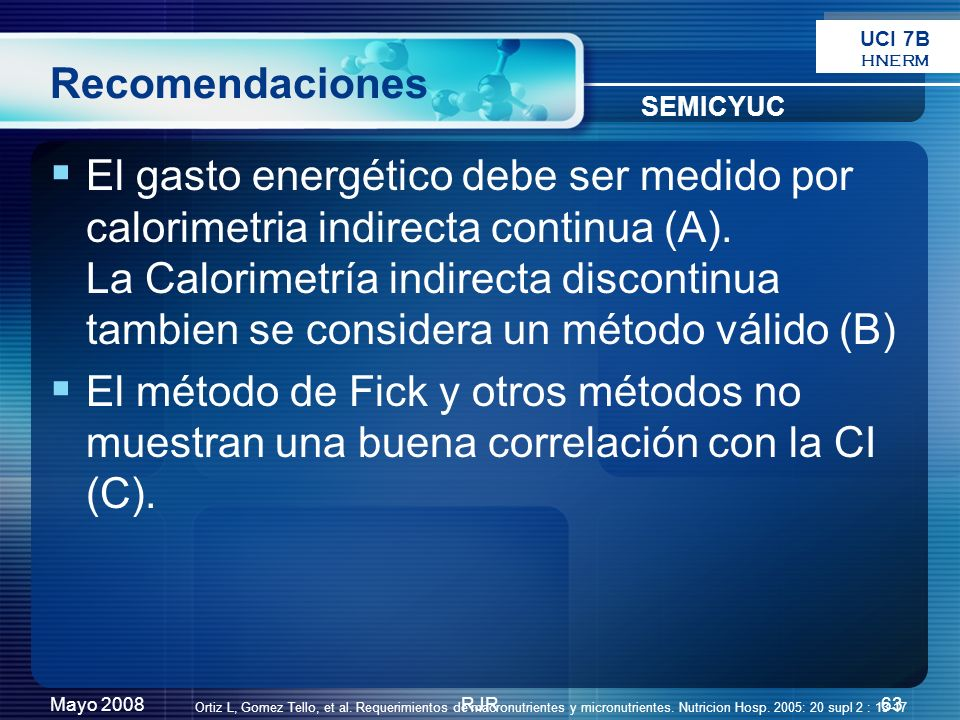 UCI 7B HNERM. Recomendaciones. SEMICYUC.