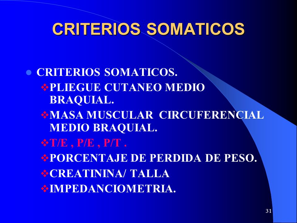 CRITERIOS SOMATICOS CRITERIOS SOMATICOS.