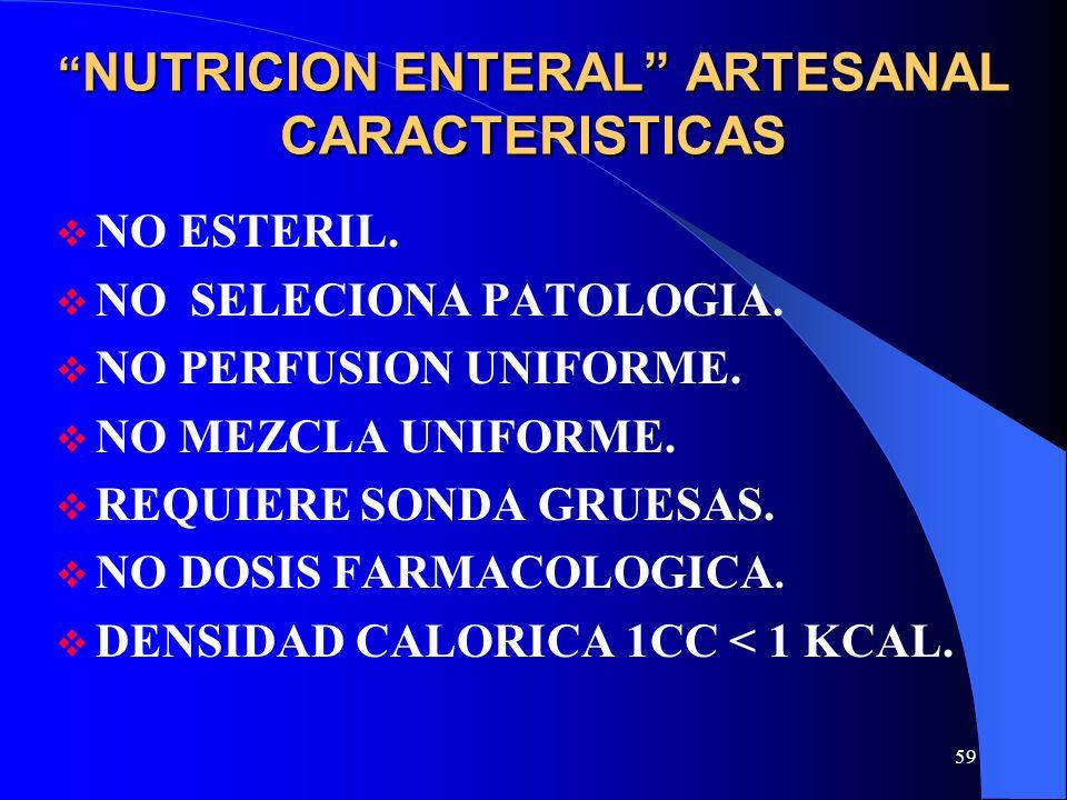 NUTRICION ENTERAL ARTESANAL CARACTERISTICAS