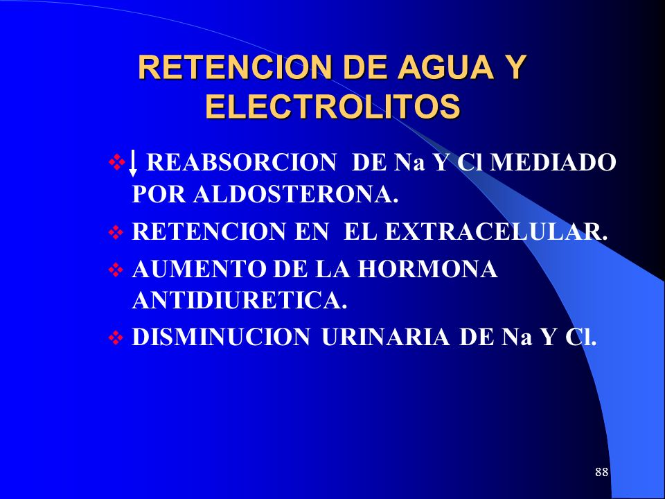 RETENCION DE AGUA Y ELECTROLITOS
