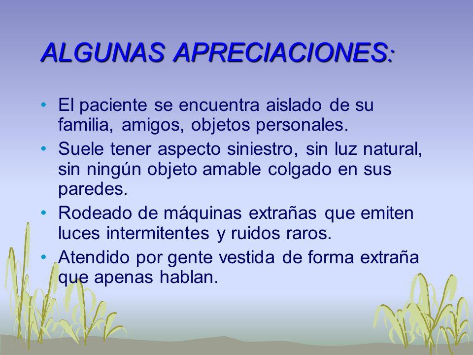ALGUNAS APRECIACIONES: