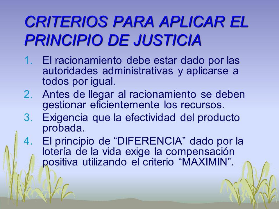 CRITERIOS PARA APLICAR EL PRINCIPIO DE JUSTICIA