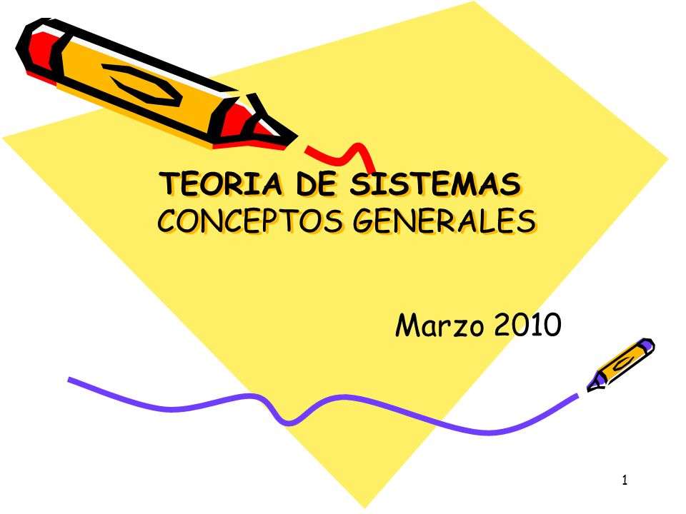 TEORIA DE SISTEMAS CONCEPTOS GENERALES