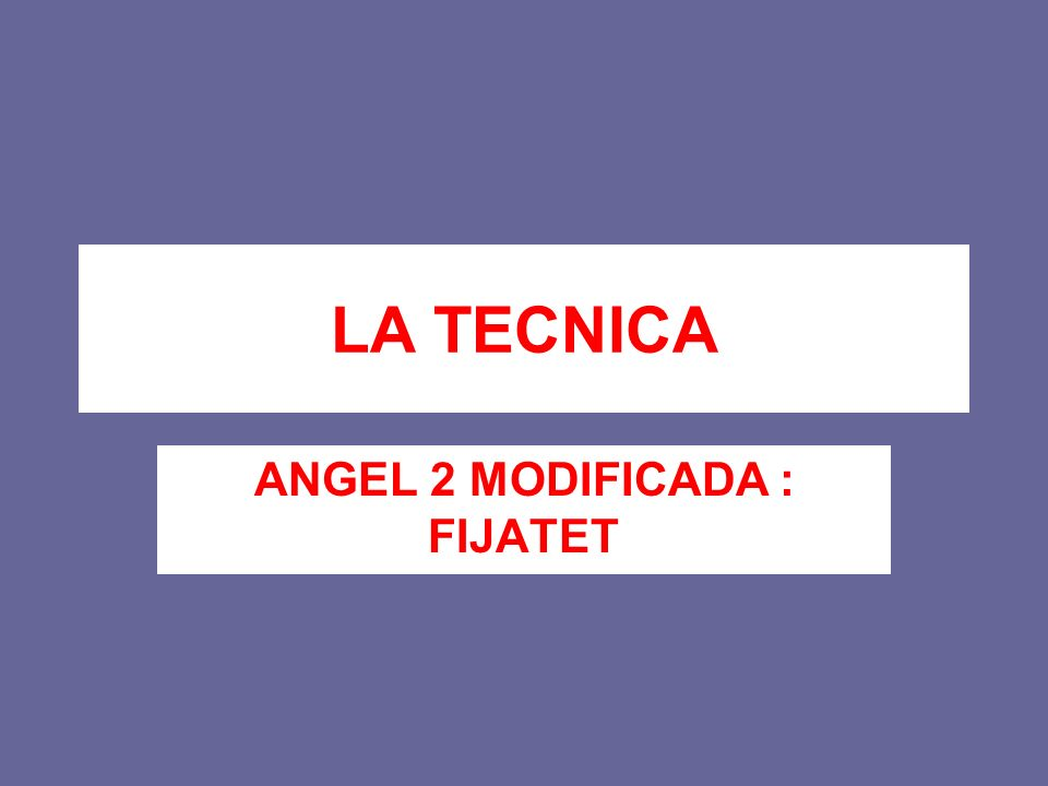 ANGEL 2 MODIFICADA : FIJATET