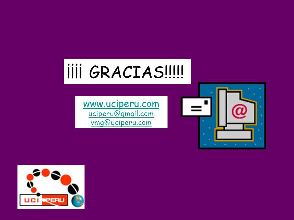 ¡¡¡¡ GRACIAS!!!!! www.uciperu.com uciperu@gmail.com vmg@uciperu.com
