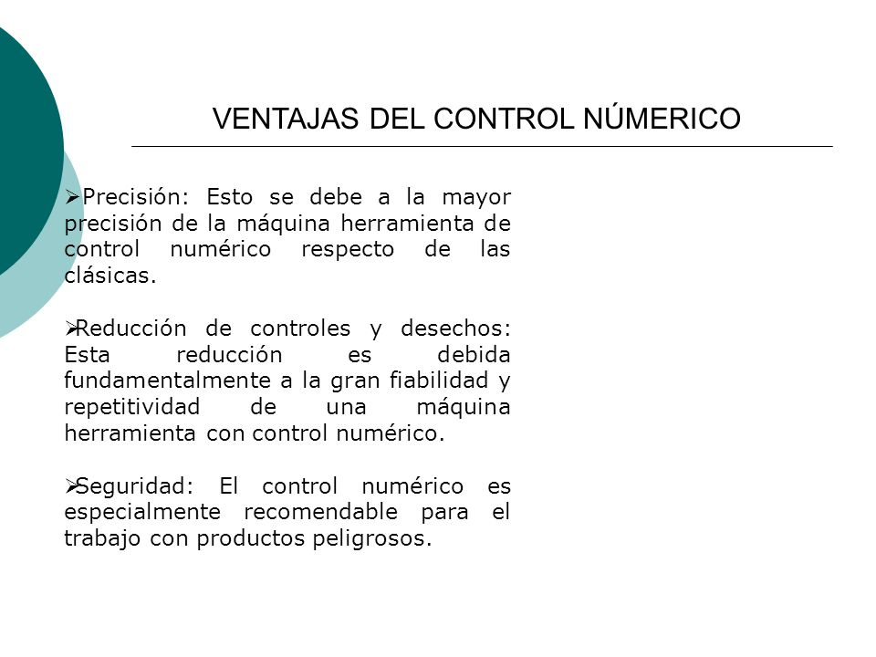 VENTAJAS DEL CONTROL NÚMERICO