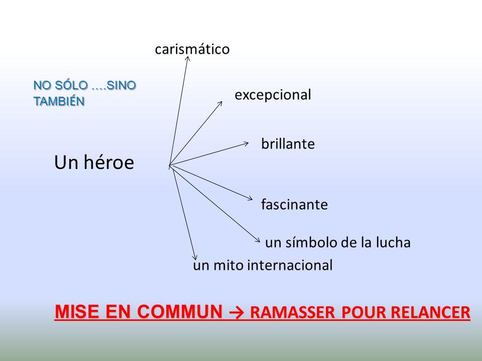 MISE EN COMMUN → RAMASSER POUR RELANCER