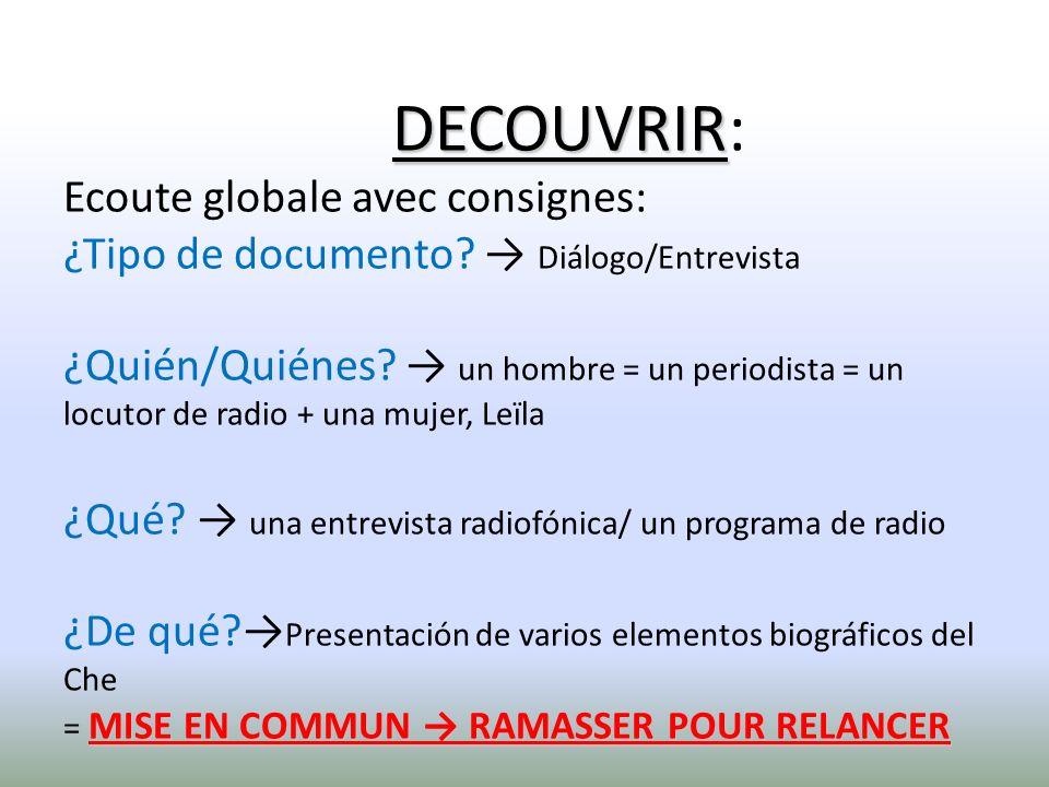 DECOUVRIR: Ecoute globale avec consignes: ¿Tipo de documento