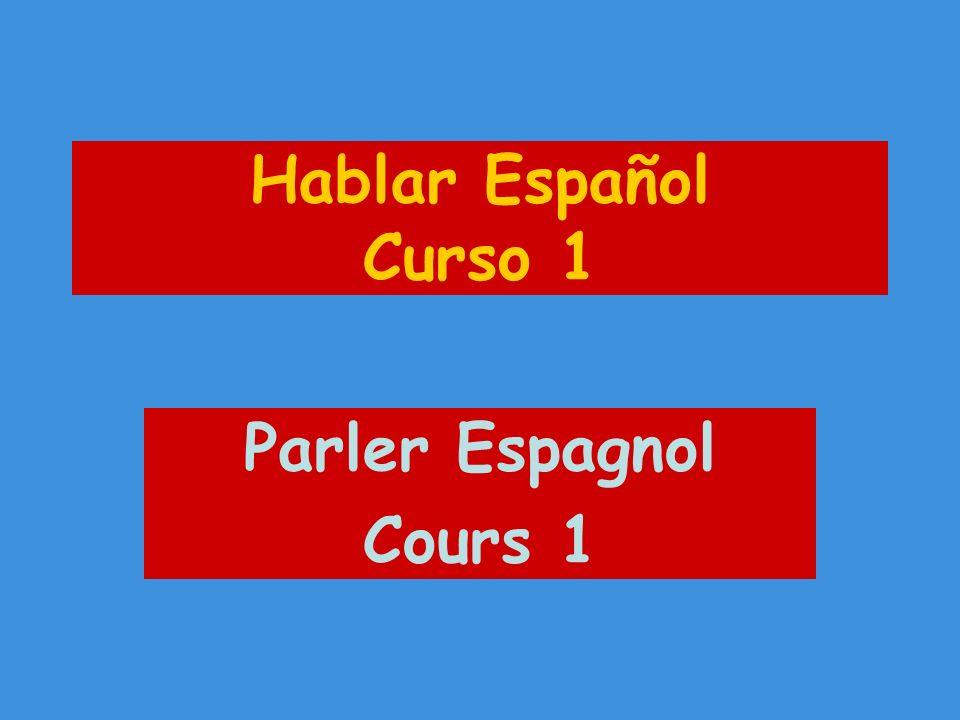 Hablar Español Curso 1 Parler Espagnol Cours 1