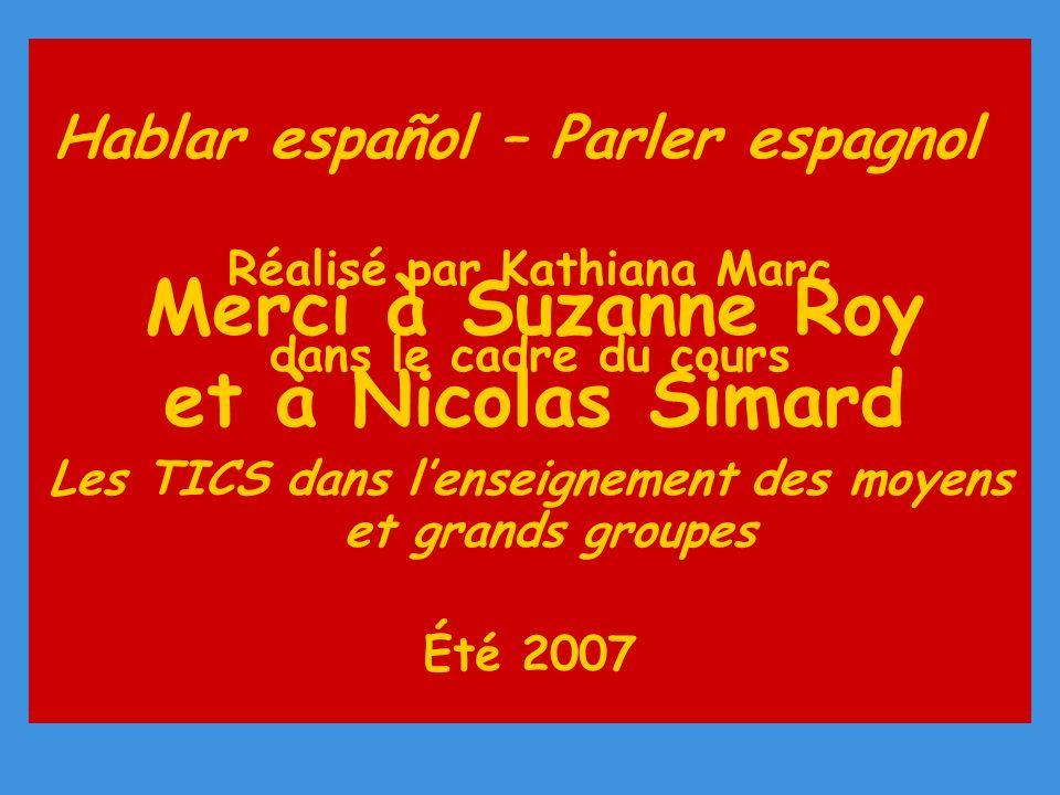 Merci à Suzanne Roy et à Nicolas Simard
