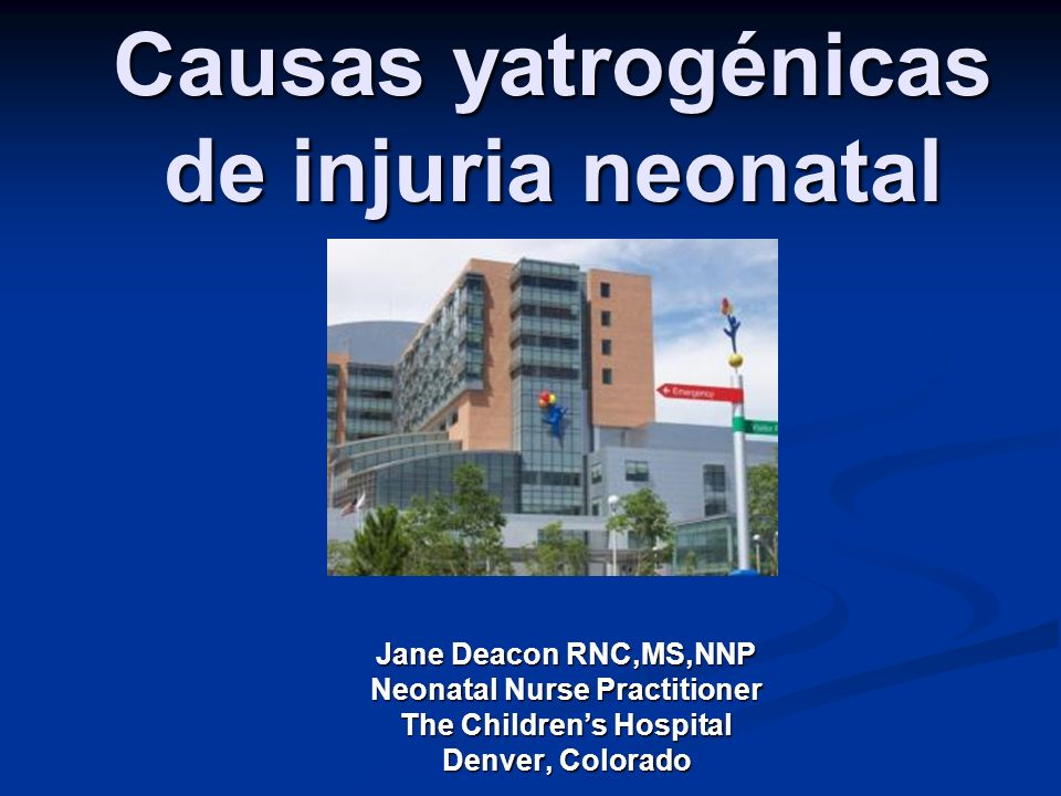 Causas yatrogénicas de injuria neonatal