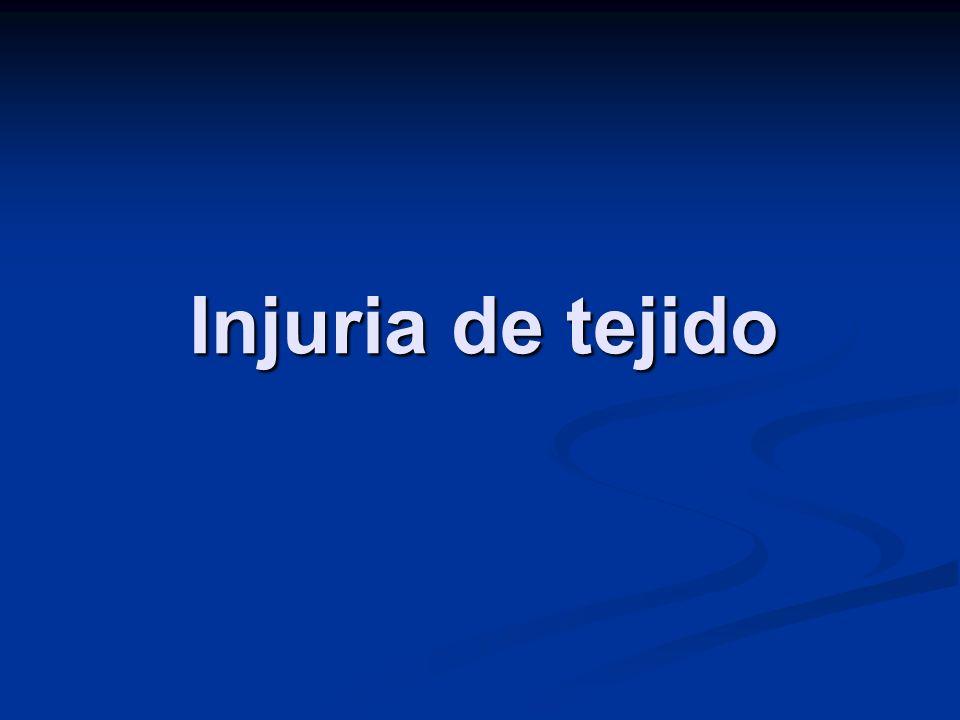 Injuria de tejido